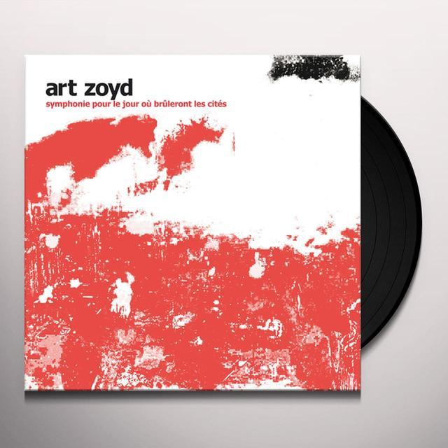 Art Zoyd SYMPHONIE POUR LE JOUR OU BRULERONT LES CITES Vinyl Record