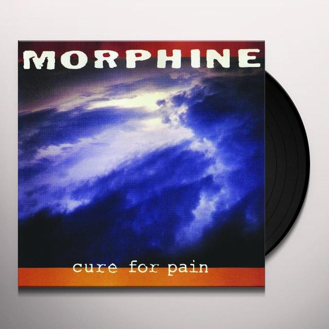 Morphine CURE FOR PAIN Vinyl Record - Gatefold Sleeve, 180 Gram Pressing