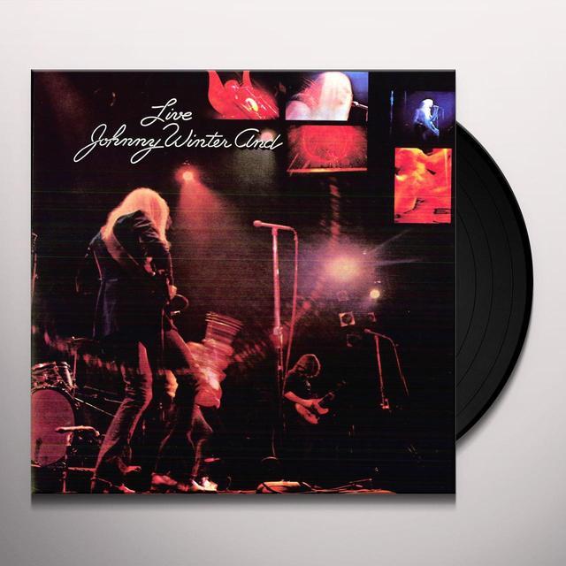 JOHNNY WINTER & LIVE Vinyl Record - Limited Edition, 180 Gram Pressing