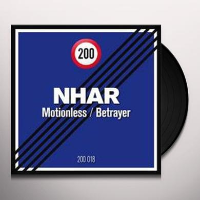 Nhar MOTIONLESS / BETRAYER Vinyl Record
