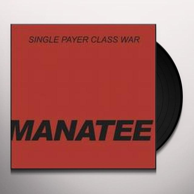Manatee SINGLE PAYER CLASS WAR Vinyl Record - Limited Edition