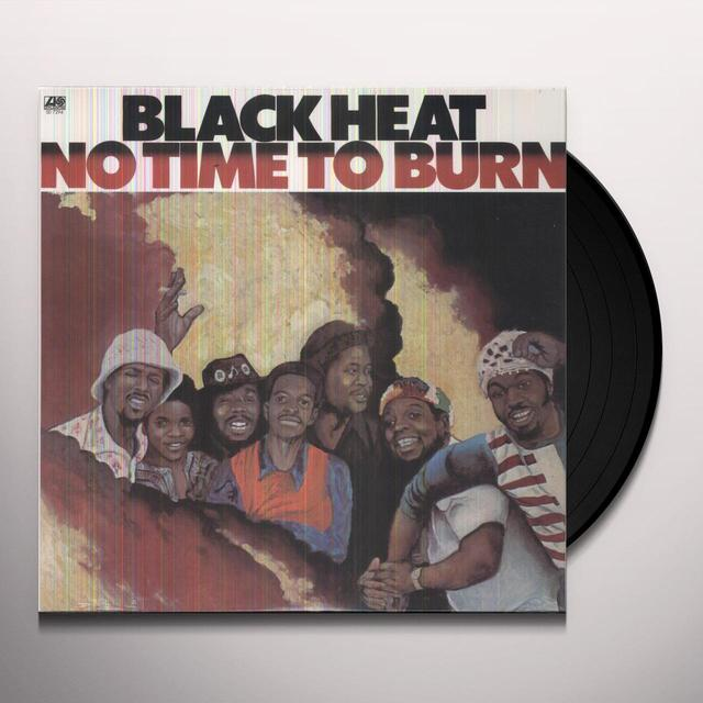 Black Heat NO TIME TO BURN Vinyl Record