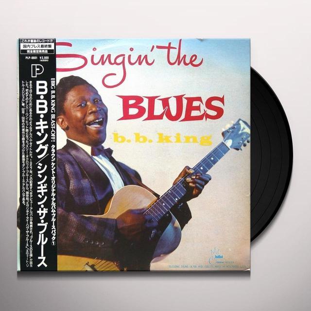 B.B. King SINGIN THE BLUES Vinyl Record - 180 Gram Pressing