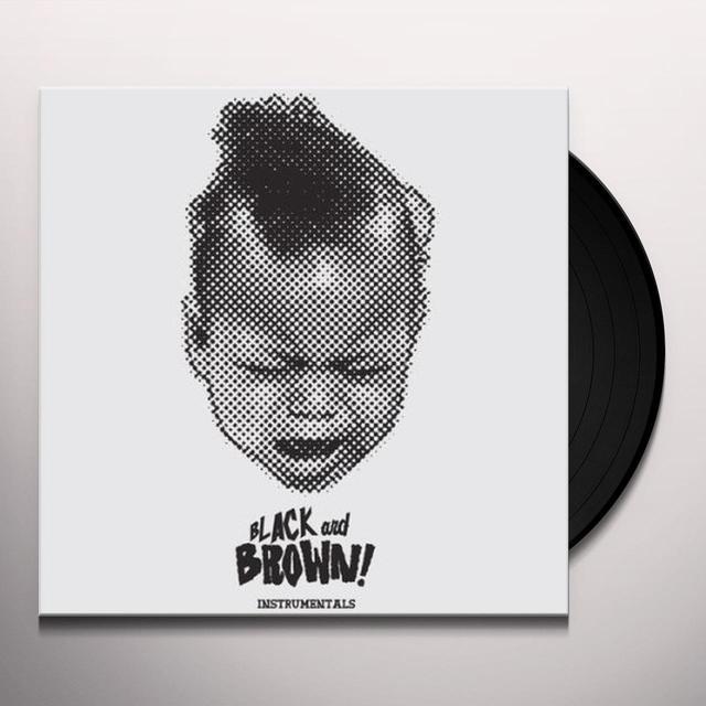 Black & Brown INSTRUMENTALS (Vinyl)