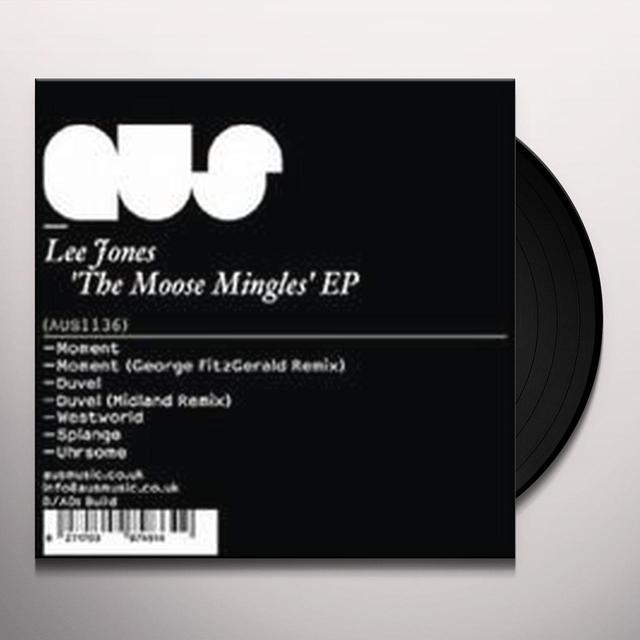 Lee Jones MOOSE MINGLES (EP) Vinyl Record