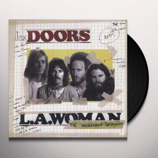 The Doors LA WOMAN: THE WORKSHOP SESSIONS Vinyl Record