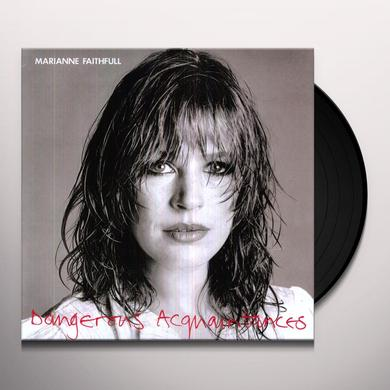 Marianne Faithfull DANGEROUS ACQUAINTANCES Vinyl Record