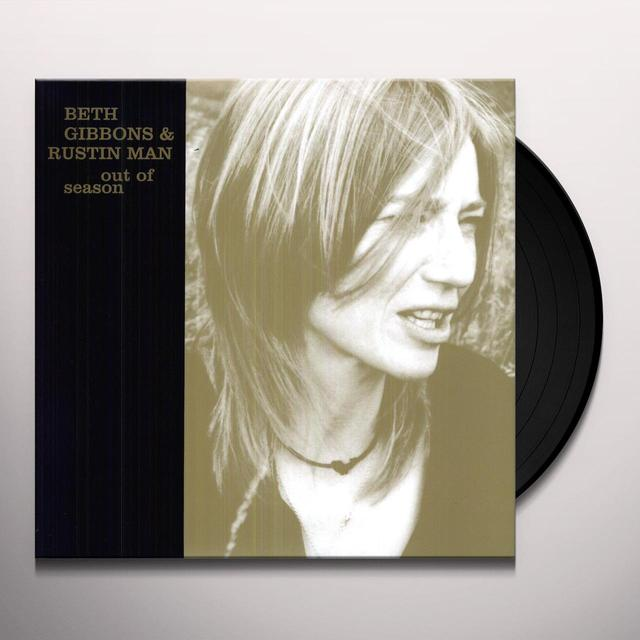 Beth Gibbons / Rustin Man OUT OF SEASON Vinyl Record - 180 Gram Pressing