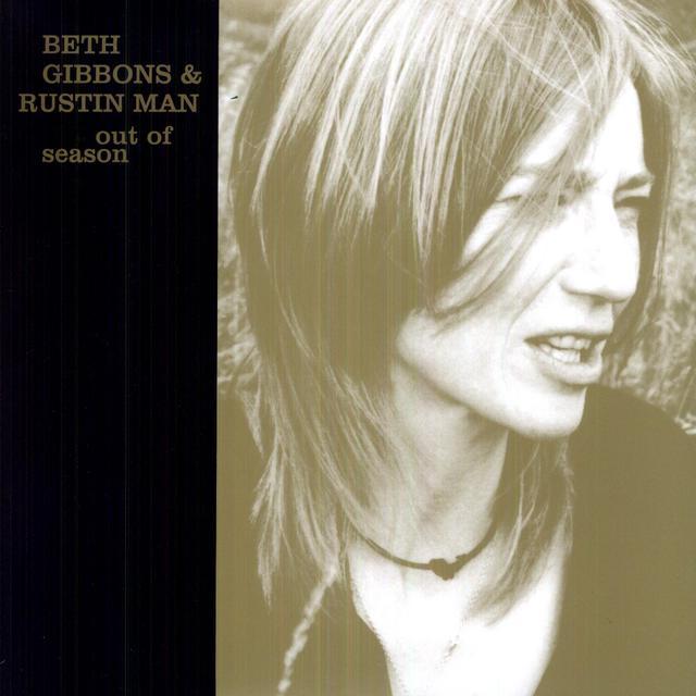 Beth Gibbons / Rustin Man OUT OF SEASON Vinyl Record - 180 Gram Pressing
