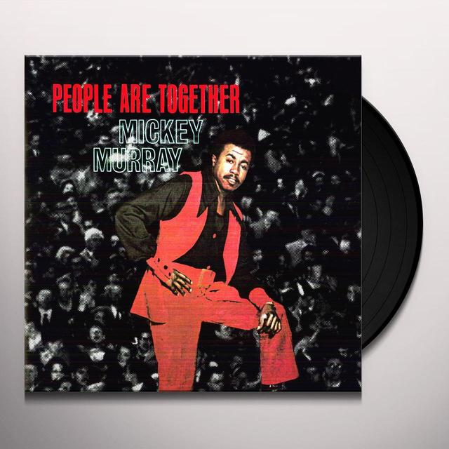 Mickey Murray PEOPLE ARE TOGETHER Vinyl Record