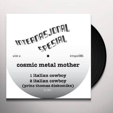 Cosmic Metal Mother ITALIAN COWBOY Vinyl Record