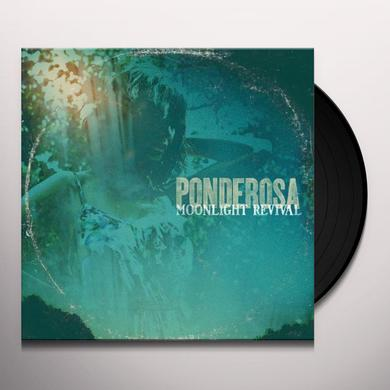 Ponderosa MOONLIGHT REVIVAL Vinyl Record