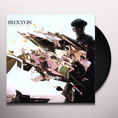 Buxton NOTHING HERE SEEMS STRANGE Vinyl Record