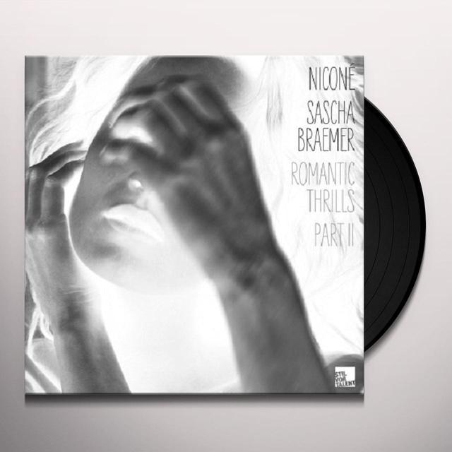 Sascha Nicone / Braemer ROMANTIC THRILLS PT 2 Vinyl Record