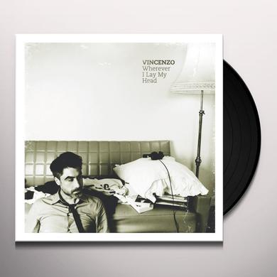 Vincenzo WHEREVER I LAY MY HEAD REMIXES Vinyl Record