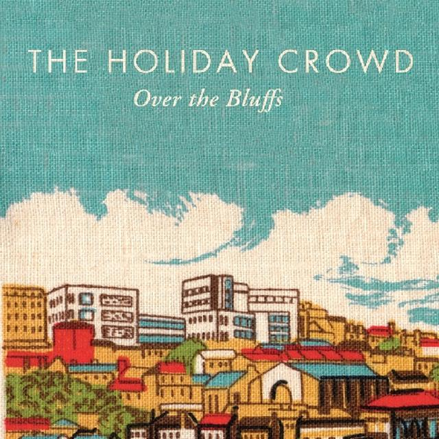 Holiday Crowd OVER THE BLUFFS Vinyl Record