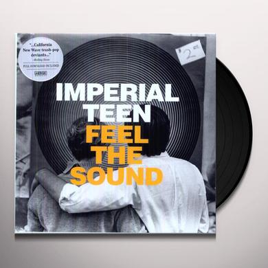 Imperial Teen FEEL THE SOUND Vinyl Record