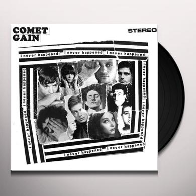Comet Gain I NEVER HAPPENED Vinyl Record