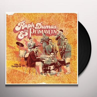 Raph Dumas & Primaveras ODE TO TANGUY JO Vinyl Record