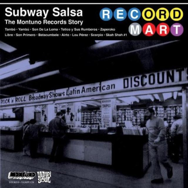 Subway Salsa: Montuno Records Story / Various