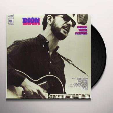 Dion WONDER WHERE IM BOUND Vinyl Record