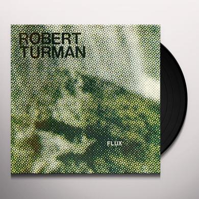 Robert Turman FLUX Vinyl Record - Deluxe Edition