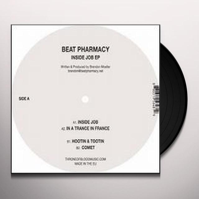 Beat Pharmacy INSIDE JOB (EP) Vinyl Record