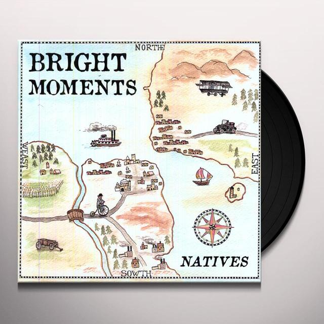 Bright Moments NATIVES Vinyl Record