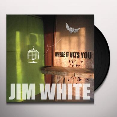 Jim White WHERE IT HITS YOU Vinyl Record