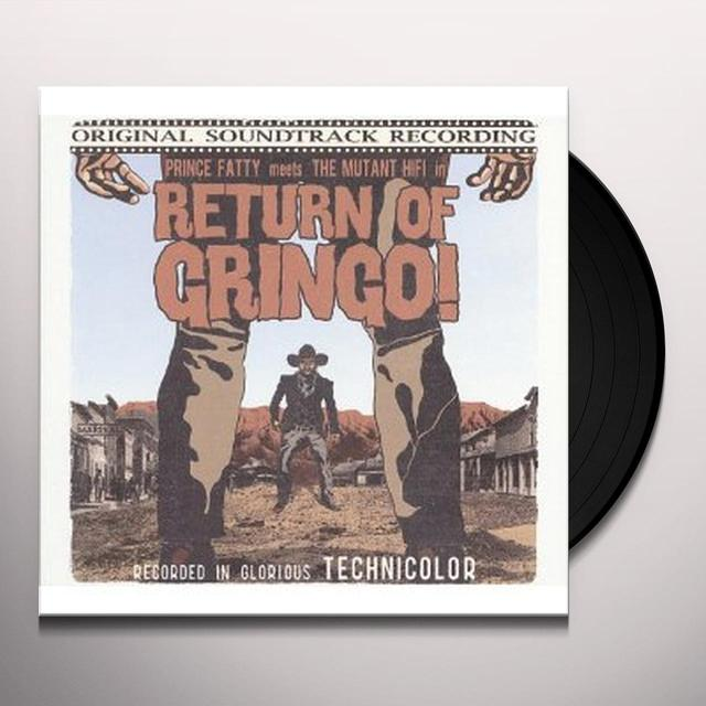Prince Fatty / Mutant Hi Fi RETURN OF GRINGO Vinyl Record