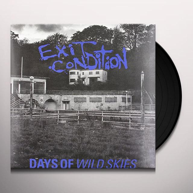 Exit Condition DAYS OF WILD SKIES Vinyl Record