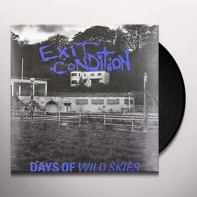 Exit Condition DAYS OF WILD SKIES Vinyl Record