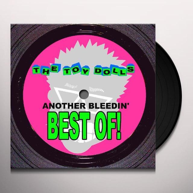Toy Dolls ANOTHER BLEEDIN BEST OF Vinyl Record