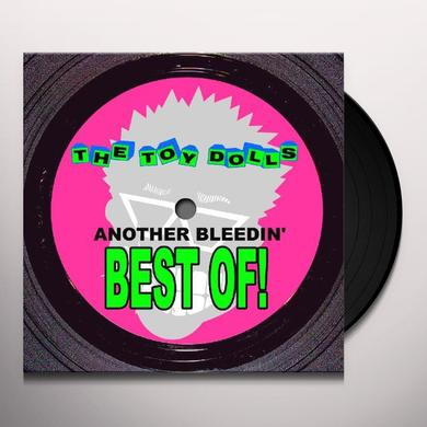 Toy Dolls ANOTHER BLEEDIN BEST OF Vinyl Record
