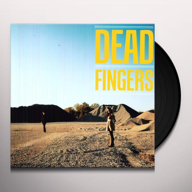 DEAD FINGERS Vinyl Record