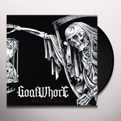 Goatwhore BLOOD FOR THE MASTER Vinyl Record