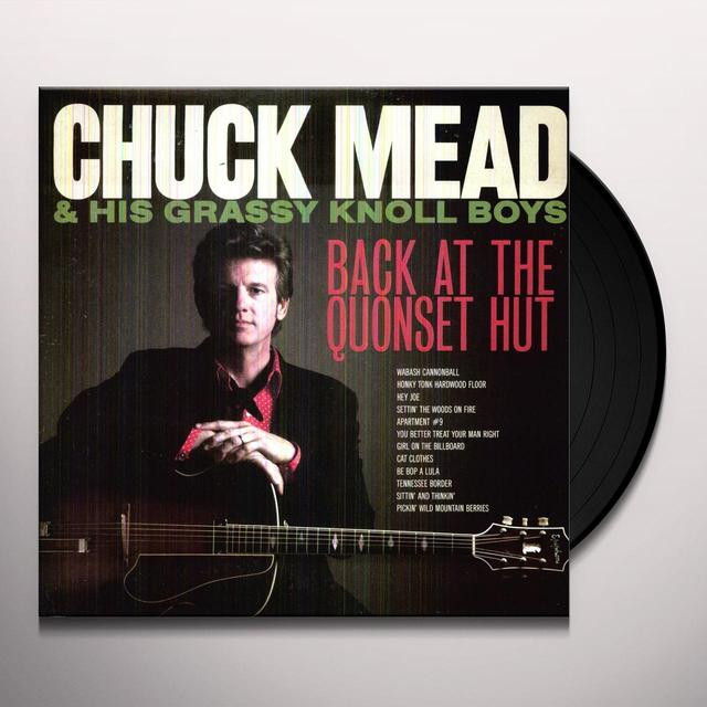 Chuck / His Grassy Knoll Boys Mead BACK AT THE QUONSET HUT (W/DVD) Vinyl Record