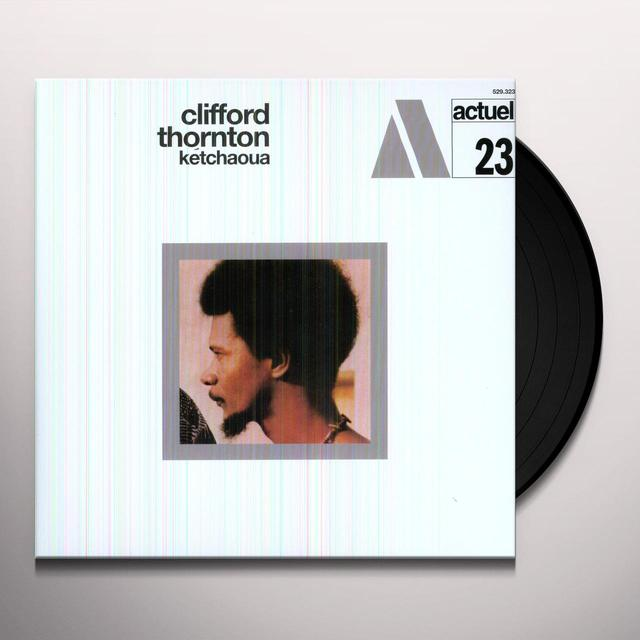 Clifford Thornton KETCHAOUA Vinyl Record