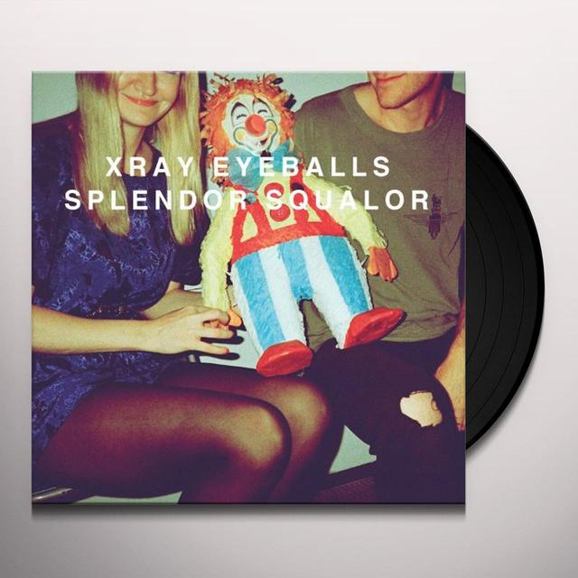 Xray Eyeballs SPLENDOR SQUALOR Vinyl Record - MP3 Download Included