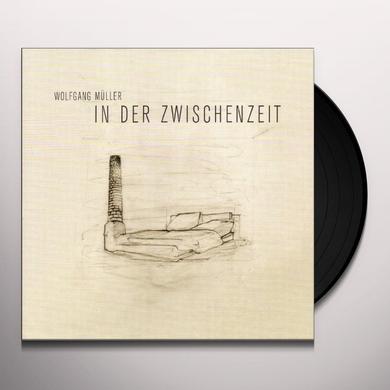 Wolfgang Muller IN DER ZWISCHENZEIT Vinyl Record