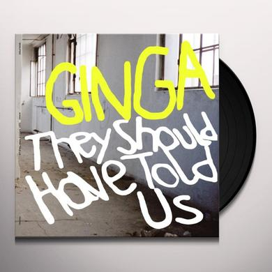 Ginga THEY SHOULD HAVE TOLD US (BONUS CD) Vinyl Record