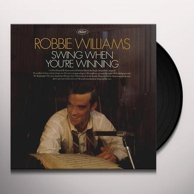 Robbie Williams SWING WHEN YOU'RE WINNING Vinyl Record
