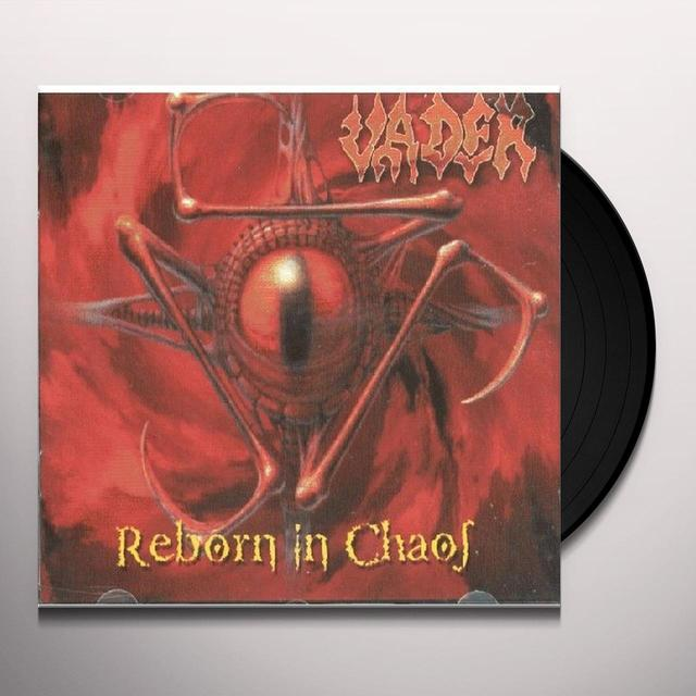 Vader REBORN IN CHAOS Vinyl Record