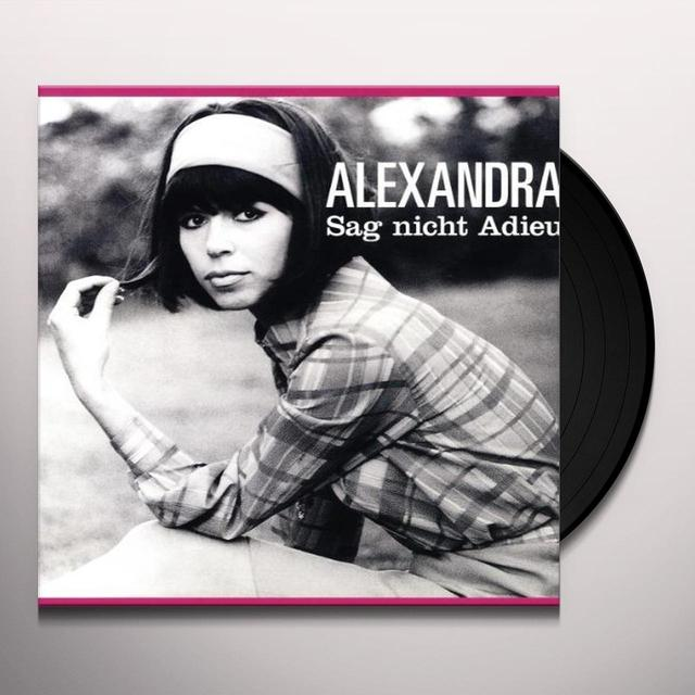 Alexandra SAG NICHT ADIEU (Vinyl)