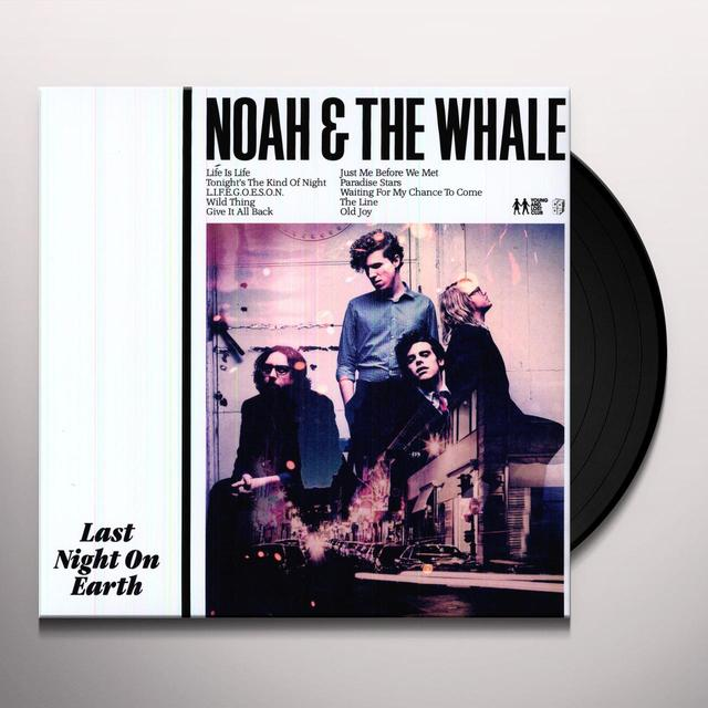 Noah & The Whale LAST NIGHT ON EARTH Vinyl Record