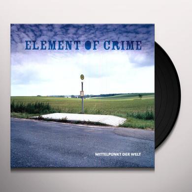 Element Of Crime MITTELPUNKT DER WELT Vinyl Record