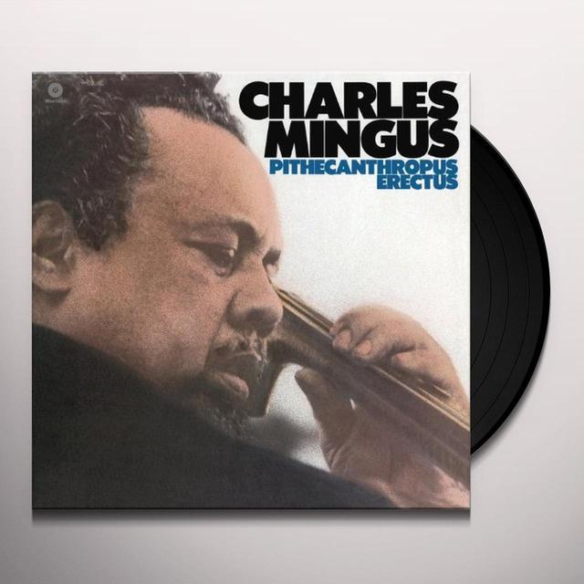 Charles Mingus PITHECANTHROPUS ERECTUS (BONUS TRACK) Vinyl Record - 180 Gram Pressing