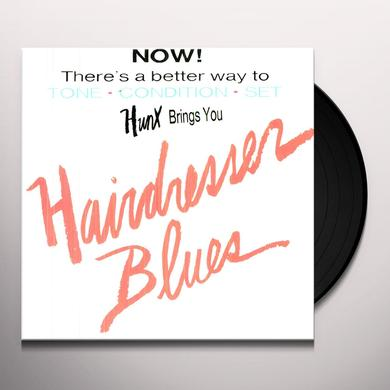 Hunx HAIRDRESSER BLUES Vinyl Record