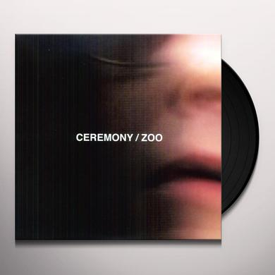 Ceremony ZOO Vinyl Record