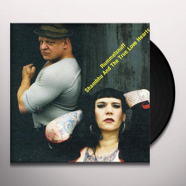 Rummelsnuff / Shambhu & True Love Hearts SADNESS / MACHEN WIR DEN TANZ Vinyl Record